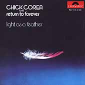 Chick Corea/Return to Forever: Light as a Feather