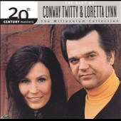 Conway Twitty & Loretta Lynn: 20th Century Masters - The Millennium Collection: The Best of Conway Twitty & Loretta L