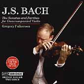 Bach: Sonatas and Partitas / Gregory Fulkerson