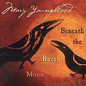 Mary Youngblood: Beneath the Raven Moon