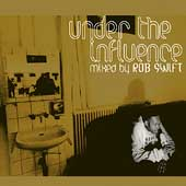 Rob Swift (Turntables): Under the Influence