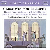 Light Classics - Gershwin for Trumpet / Bartos, Breiner