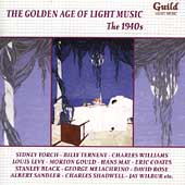 The Golden Age of Light Music - 1940s - Louis Levy