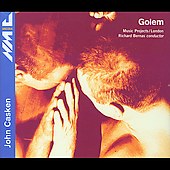 Ancora - Casken: Golem / Bernas, Music Projects London