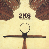Various Artists: 2K6: Basketball (The Tracks) [Edited]