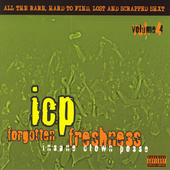 Insane Clown Posse: Forgotten Freshness, Vol. 4 [PA]