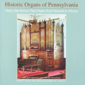 Historic Organs of Pennsylvania