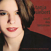 Tanja Siebert: Small Day Tomorrow: A Tribute to David Frishberg and Bob Dorough