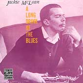 Jackie McLean: A Long Drink of the Blues