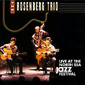 The Rosenberg Trio: Live at the North Sea Jazz Festival '92