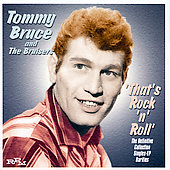 Tommy Bruce/Tommy Bruce & the Bruisers: That's Rock 'N' Roll