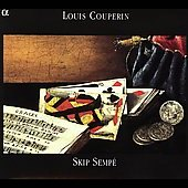Louis Couperin: Harpsichord Music / Skip Semp&#233;
