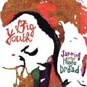 Big Youth: Jamming in the House of Dread [Remaster]