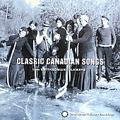 Various Artists: Classic Canadian Songs from Smithsonian/Folkways