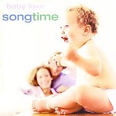 Various Artists: Baby Love: Song Time