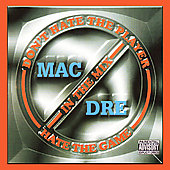 Mac Dre: Don't Hate the Player Hate the Game [PA]