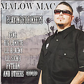 Malow Mac: Playing for Keeps [PA]