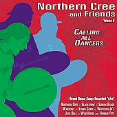 Northern Cree Singers: Calling All Dancers, Vol. 6
