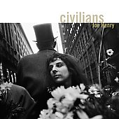 Joe Henry: Civilians [Blister]
