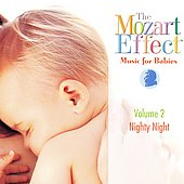 The Mozart Effect: Music for Babies Vol. 2, Nighty Night