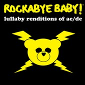 Rockabye Baby!: Rockabye Baby! Lullaby Renditions of AC/DC