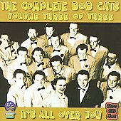 Bob Cats: The Complete Bob Cats, Vol. 3: It's All Over Now *
