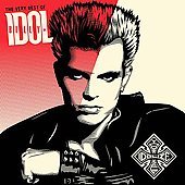 Billy Idol: Idolize Yourself: The Very Best of Billy Idol