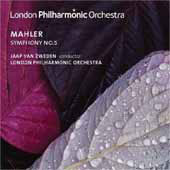 Mahler: Symphony no 5 in C sharp minor / Jaap Van Zweden, London PO