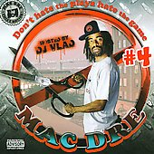 Mac Dre: Don't Hate the Playa, Hate the Game, Vol. 4 [PA]