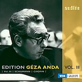 Edition G&eacute;za Anda Vol. 3 - Schumann, Chopin