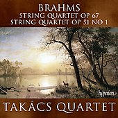 Brahms: String Quartets no 1 and 3 / Tak&aacute;cs String Quartet