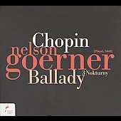 Chopin: Ballades & Nocturnes / Nelson Goerner
