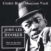 John Lee Hooker: Blues for Big Town