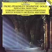 Fauré: Pelléas et Mélisande, Dolly, etc / Ozawa, Boston SO