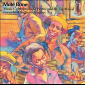 Taj Mahal: Mule Bone