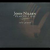 John Nilsen: Places I Go [Digipak] *