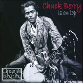 Chuck Berry: Chuck Berry Is on Top