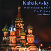 Kabelevsky: Piano Sonatas 1, 2 & 3; Four Preludes