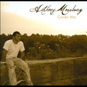 Anthony Mossburg: Cover Me