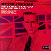Buck Owens: Before You Go