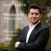 Moonlight Fantasies / Ian Parker, piano
