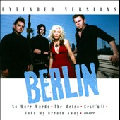 Berlin (Group): Extended Versions