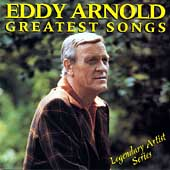 Eddy Arnold: Greatest Songs
