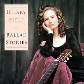 Hilary Field - Ballad Stories