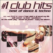 Various Artists: #1 Club Hits: Best of Dance & Techno