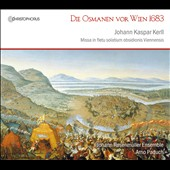 Die Osmanen vor Wien 1683: Johann Kaspar Kerll
