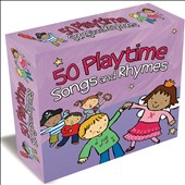 Various Artists: 50 Playtime Songs & Rhymes