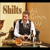 Shilts: All Grown Up [Digipak] *