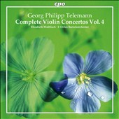 Telemann: Complete Violin Concertos, Vol. 4 / Elizabeth Wallfisch, viiolin