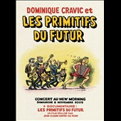 Les Primitifs du Futur: Concert at the New Morning [DVD]